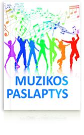 MUZIKOS PASLAPTYS. Straipsnių rinkinys