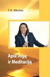 Apie Jogą ir meditaciją